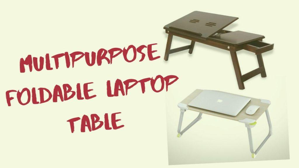 Multi-Purpose Laptop Tables
